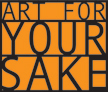 Art For Your Sake Logo
