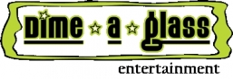 Dime-a-glass Entertainment Logo