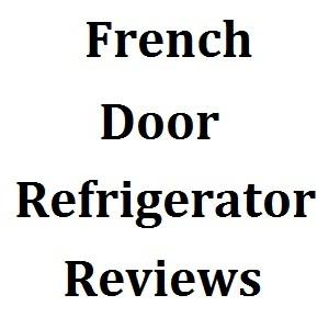 French Door Refrigerator Reviews Logo