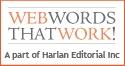 Harlan Editorial, Inc - Website Words that Work Logo