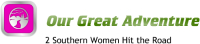 Our Great Adventure-2 Southern Women Hit The Road Logo