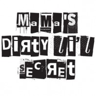 Mama's Dirty Li'l Secret Logo