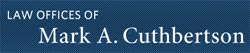 Law Offices of Mark A. Cuthbertson Logo