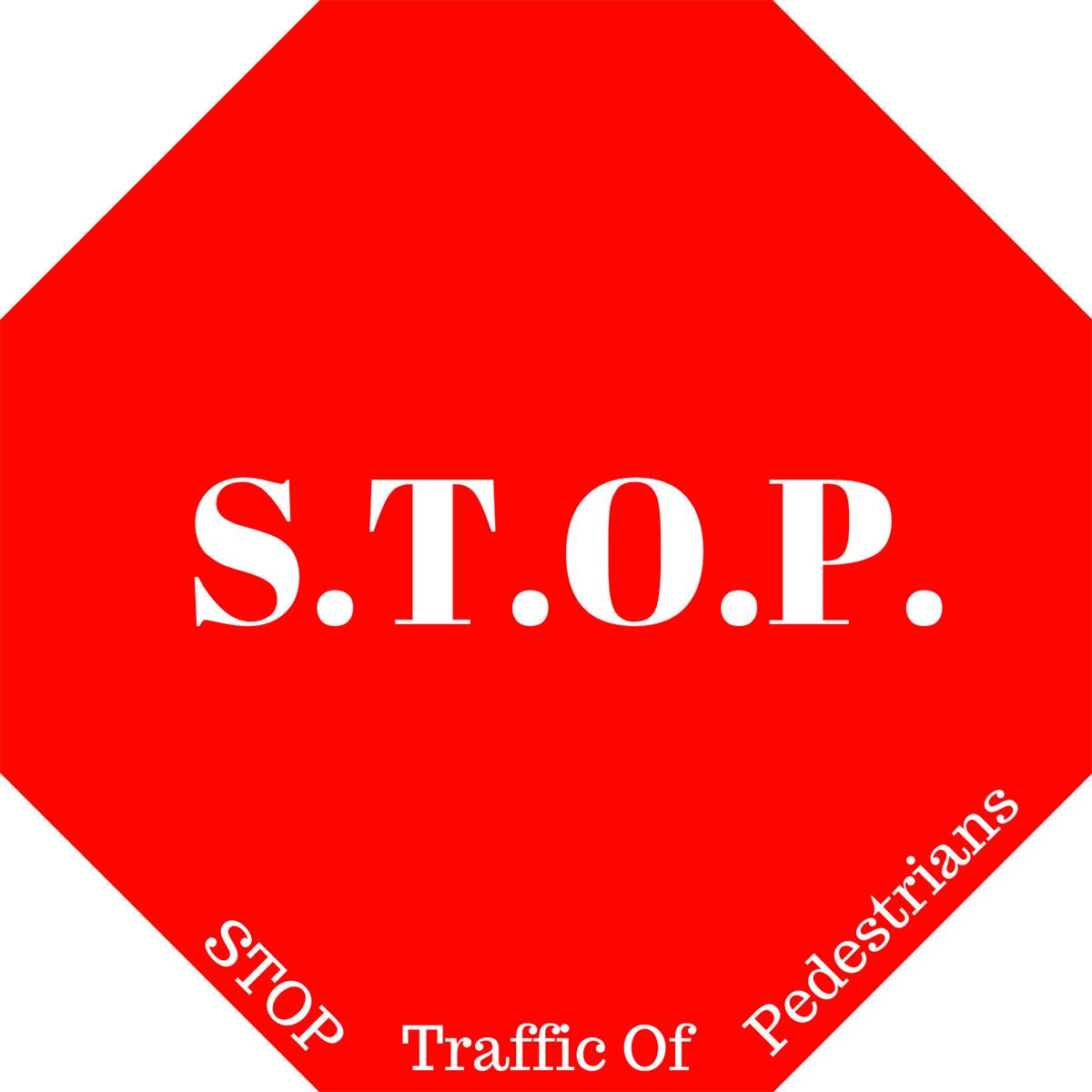 STOP (Stop Traffic Of Pedestrians Logo
