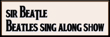 Sir Beatle, Beatles Tribute Sing Along Show Logo