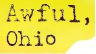 Awful, Ohio Logo