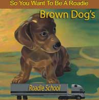 Brown Dogs' Roadie School Logo