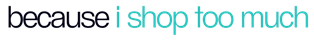becauseishoptoomuch Logo