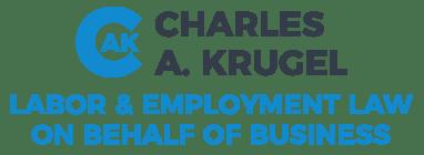 Charles A. Krugel, Labor & Employment Law Logo