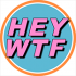 HEY WTF Records Logo