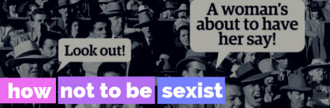How Not To Be Sexist Logo