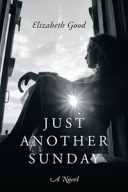 Just Another Sunday: A Novel Logo