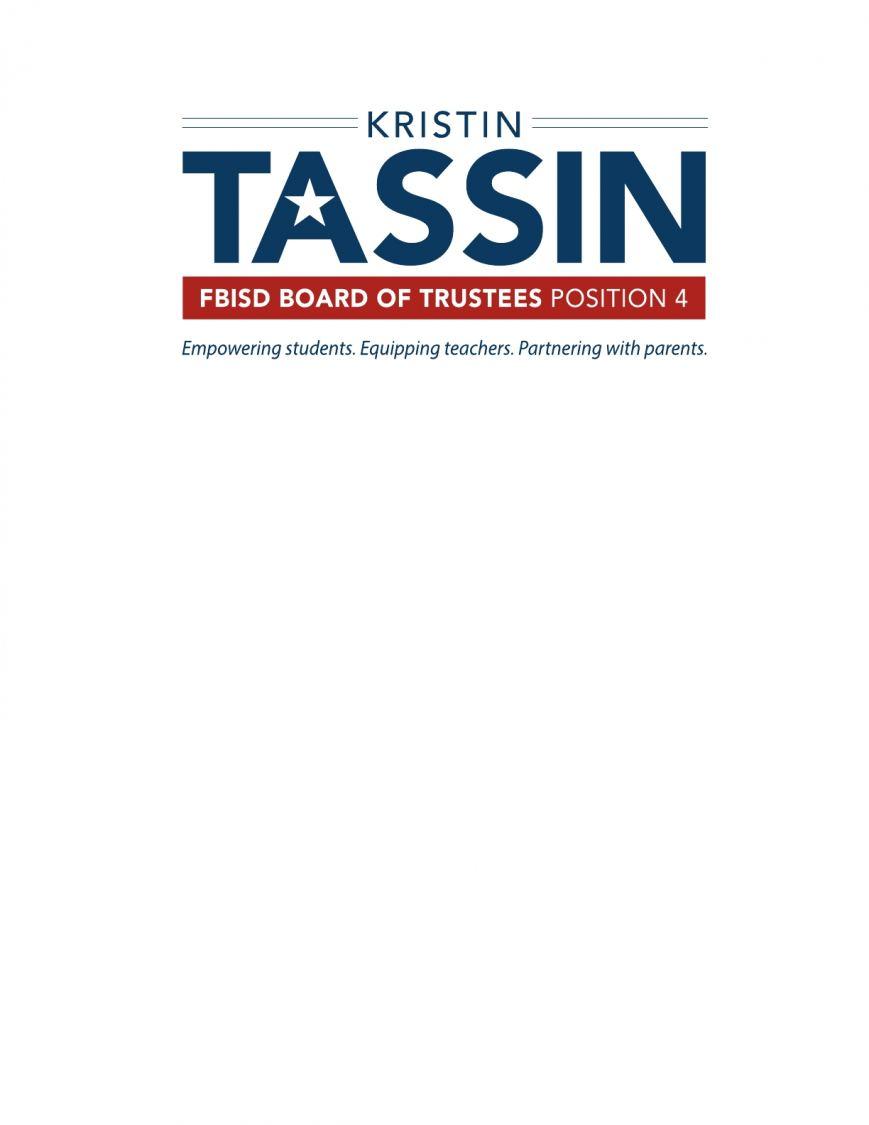 Kristin Tassin for FBISD School Board Logo