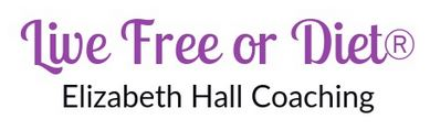 Live Free or Diet / Elizabeth Hall Coaching Logo