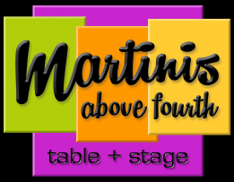 Martinis Above Fourth Table + Stage Logo