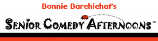Bonnie Barchichat's Senior Comedy Afternoons Logo