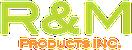 R & M Products Inc. Logo