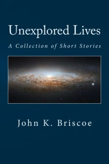 Unexplored Lives, A Collection of Short Stories Logo