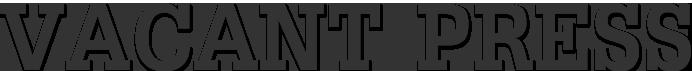 Vacant Press Logo